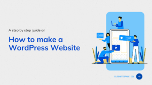 How to make wordpress website from scratch