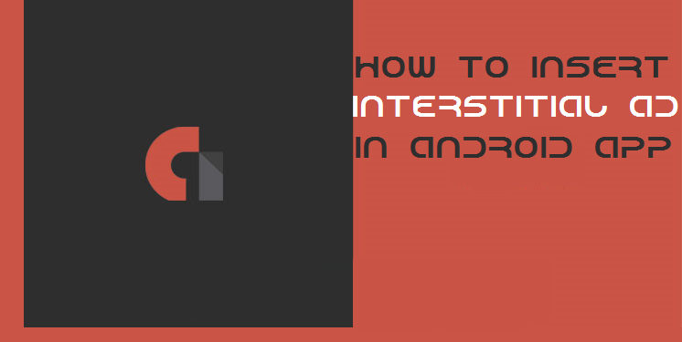 How to insert Interstitial admob code in application