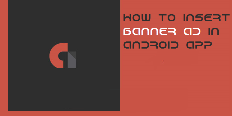 How to insert AdMob Banner Ad in your Android App - Elegant Espace