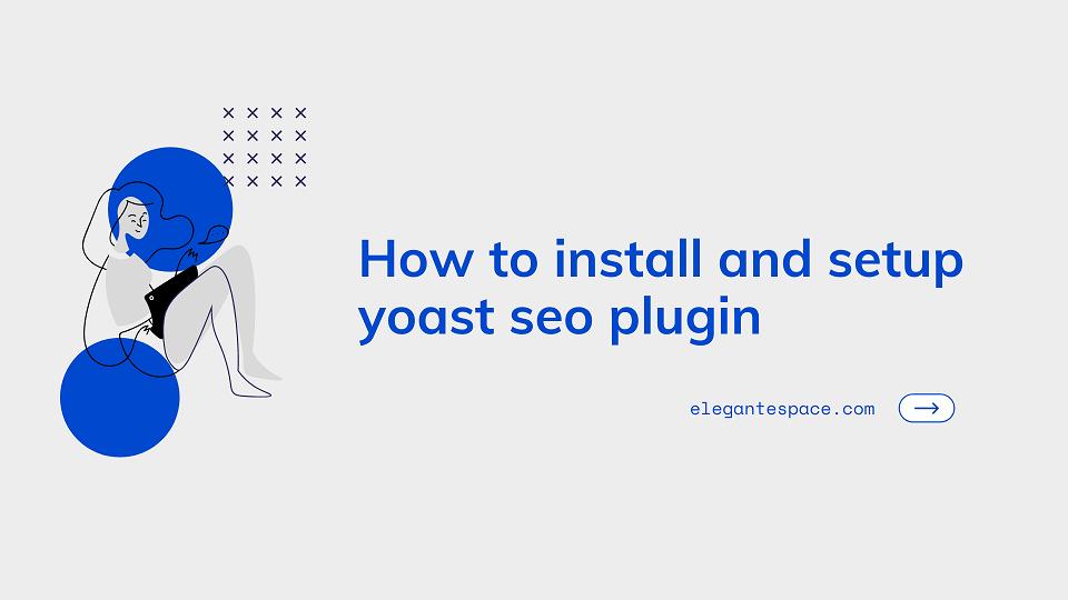 how to install and setup yoast seo