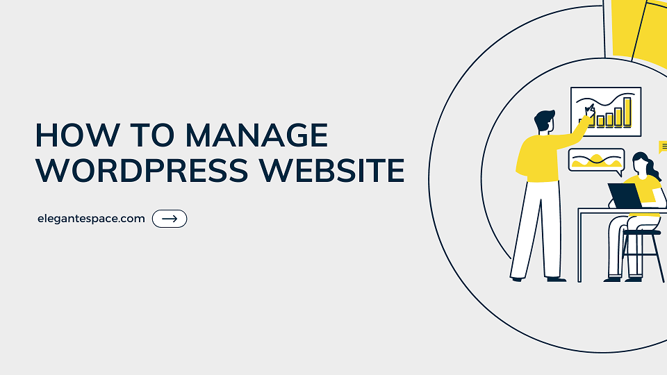 HOW TO MANAGE WORDPRESS SITE